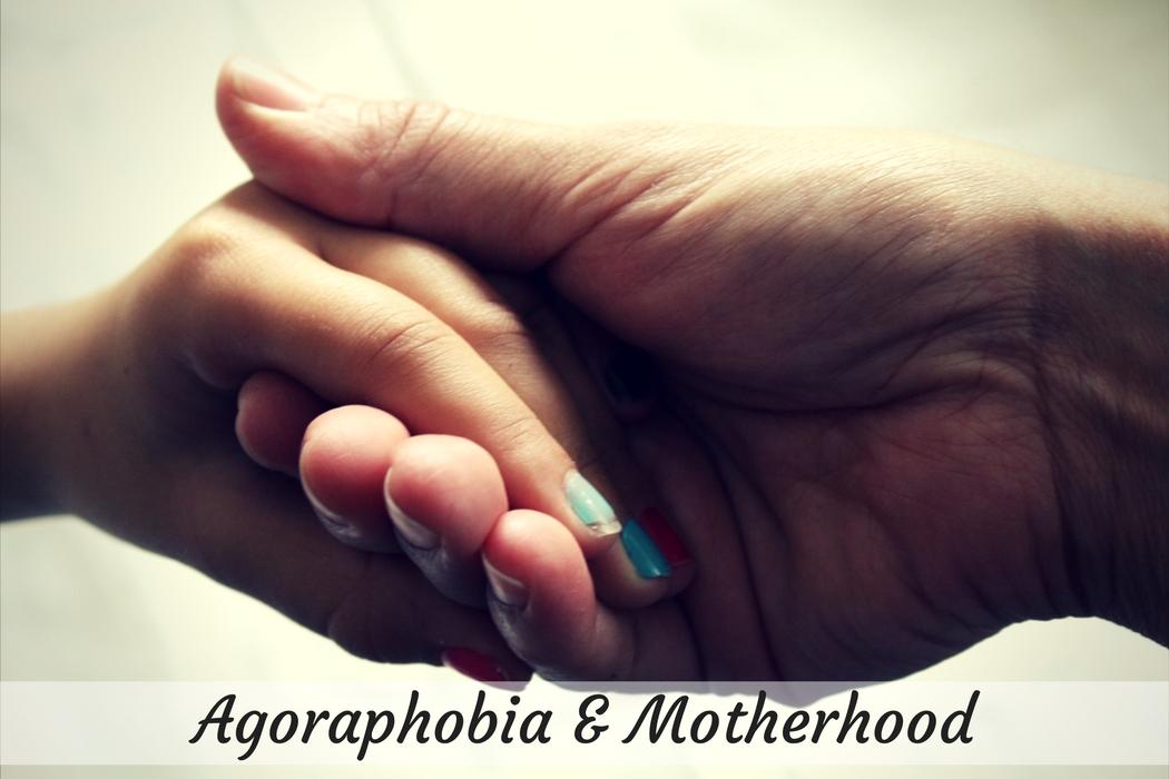 agoraphobia motherhood