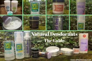 The Ultimate Guide To Toxin Free Deodorants