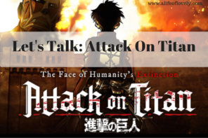 Let's Talk Anime: Attack On Titan by JJ Anime