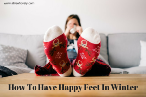 How To Have Happy Feet In Winter & Cosy Giveaway!!
