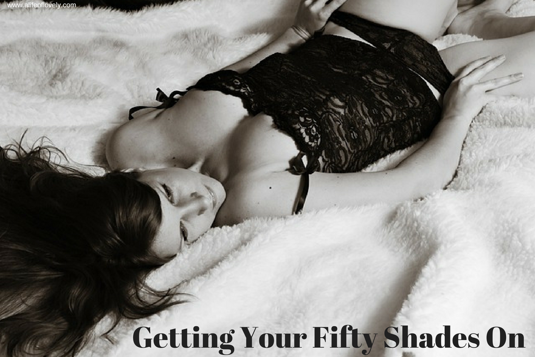 Getting Your Fifty Shades On - How To Be Good In Bed