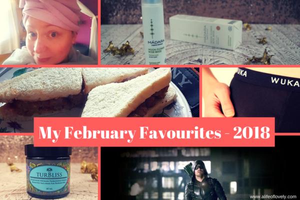 My February Favourites - 2018
