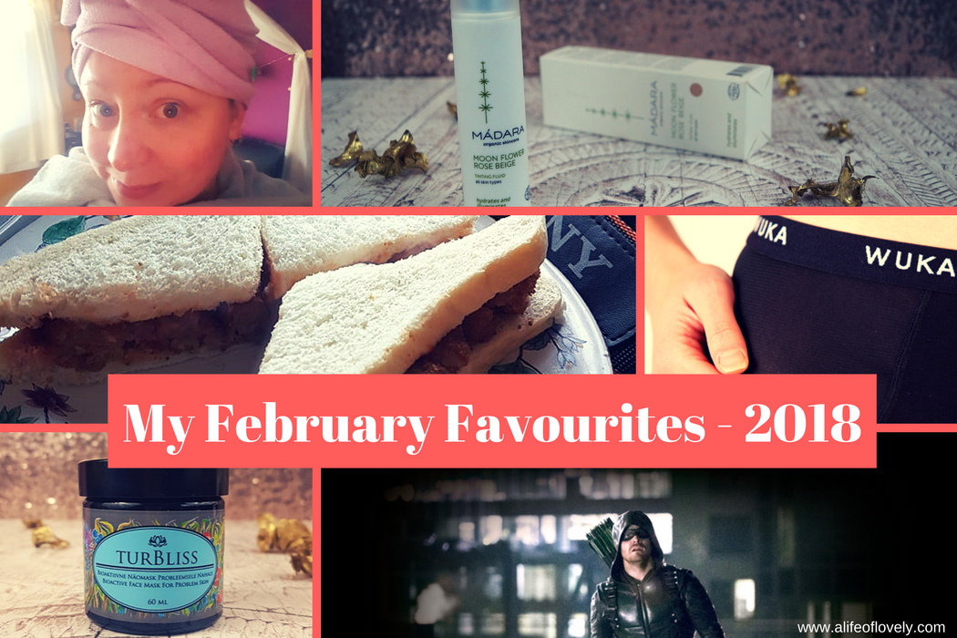 My February Favourites - 2018