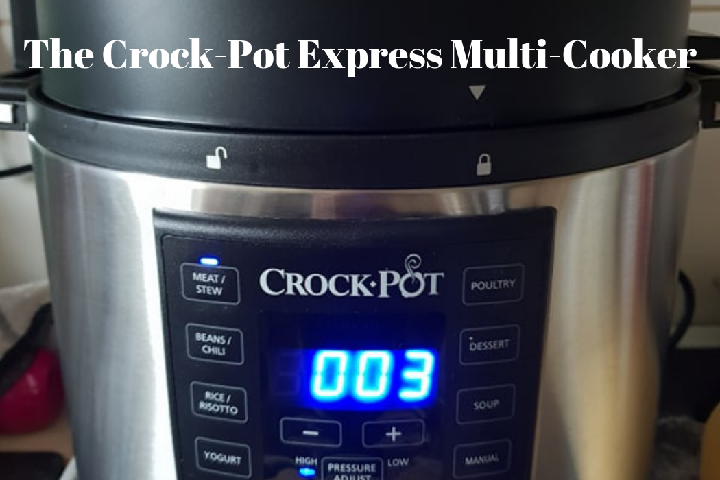 Crock-Pot Express Multi-Cooker Review ~ A Life Of Lovely