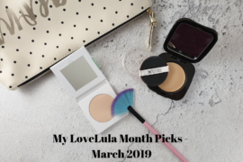 My LoveLula Month Picks - March 2019