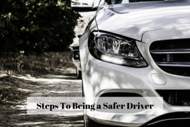 Steps To Being a Safer Driver